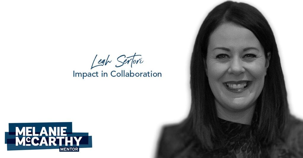 Leah Sertori – Impact in collaboration.