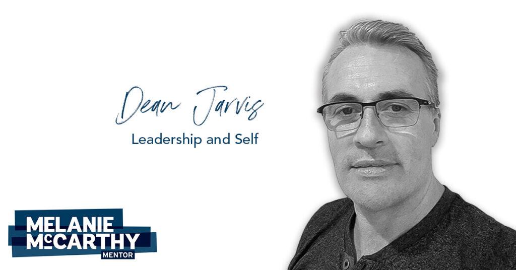 Dean Jarvis – Leadership & Self.