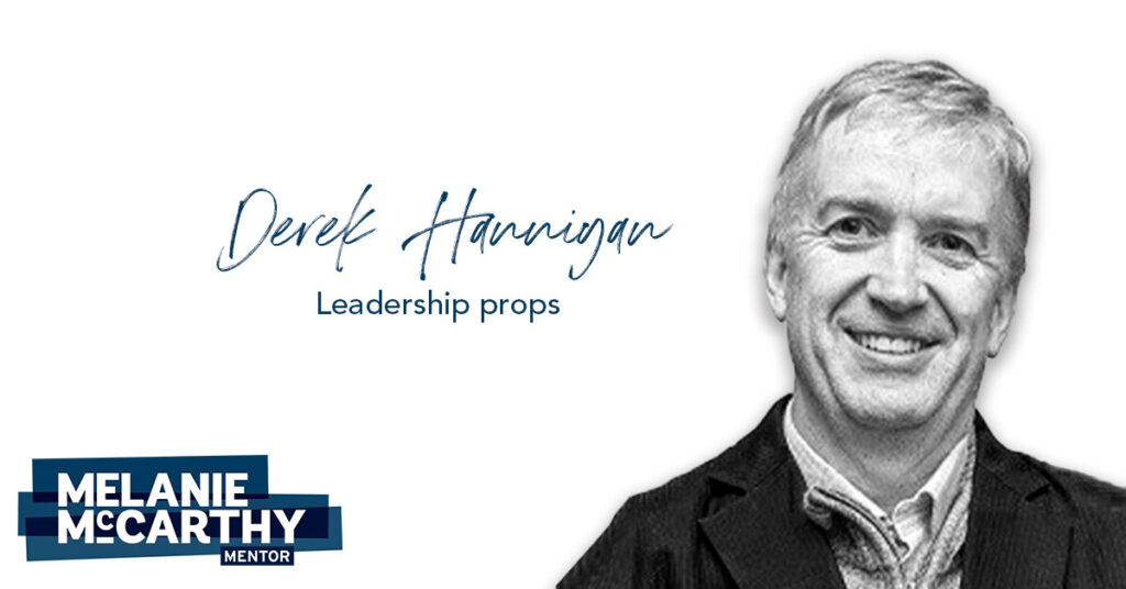 Derek Hannigan – Leadership Props.